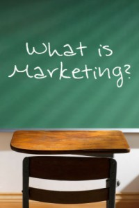 So, What IS Marketing Anyway?